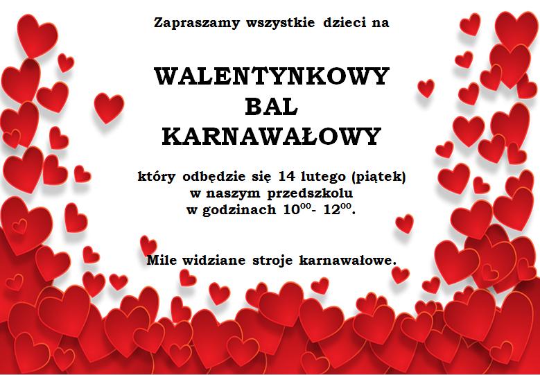 Zapraszamy wszystkie dzieci na Walentynkowy Bal Karnawałowy :)